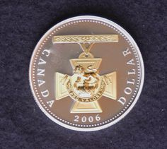 """Canada 2006 Victoria Cross 150th Anniversary $1 Pure Silver - The Victoria Cross is perhaps the most famous and most recognized military medal in the world. It features a cross pattée with the Royal Crown surmounted by a lion guardant and a scroll inscribed """"For Valour"""". The date of the act is engraved within a raised circle on the reverse. The cross is suspended from a straight bar which has the rank, unit and name of the recipient engraved on the back. Canadian Coins, Gold And Silver Coins, Old Coins, Crown Royal, Art Pieces, Victoria, The Unit, History, Ticket"""