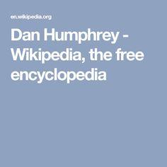 Dan Humphrey - Wikipedia, the free encyclopedia