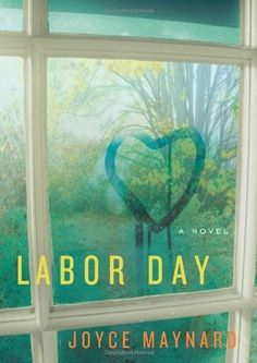 Labor Day - just read it for book club.