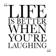 Laughing quotes laughing sayings laughing picture quotes The Words, Cool Words, Life Quotes Love, Great Quotes, Quotes To Live By, Quote Life, Awesome Quotes, Positive Quotes, Motivational Quotes