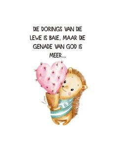 Afrikaanse Quotes, Good Morning Wishes, True Words, Qoutes, Bible, Inspirational Quotes, Faith, God, Friendship