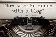 Great writeup on how to make money with a blog - loads of helpful links!