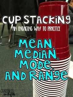 Cup Stacking Mean, Median, Mode, and Range. includes a FREE recording sheet! by Craziness in Fifth--love this idea to actively teach students data analysis concepts! Math Resources, Math Activities, Science Games, School Resources, Sixth Grade Math, Fourth Grade, Third Grade, 6th Grade Math Games, Seventh Grade