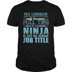 PRIZE COORDINATOR Ninja T-shirt