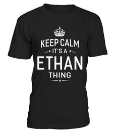 """# Keep Calm It's Ethan Thing Funny Gifts Name T-Shirt Men .  Special Offer, not available in shops      Comes in a variety of styles and colours      Buy yours now before it is too late!      Secured payment via Visa / Mastercard / Amex / PayPal      How to place an order            Choose the model from the drop-down menu      Click on """"Buy it now""""      Choose the size and the quantity      Add your delivery address and bank details      And that's it!      Tags: Our Garments Designs…"""