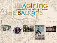 """UNESCO launches travelling exhibit """"Imagining the Balkans. Identities and Memory in the long 19th century"""" 