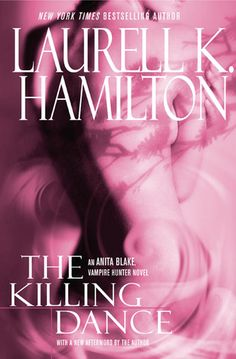 The Killing Dance (Anita Blake, Vampire Hunter, #6) - this is when i get tired of her and her chaos.