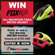 Enter to win a Fox Racing METAH all mountain bike trail helmet in BikeRoar's contest! All Mountain Bike, Mountain Bike Helmets, Cycling Events, Biker Love, Win Cash Prizes, Bike Wheel, Cycling Workout, Fox Racing, Natural Latex