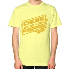 CHEWIE WE'RE HOME Unisex T-Shirt (on man)