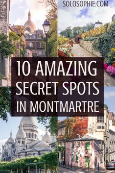 Secret Spots in Montmartre & A Complete Guide to the best of unusual, offbeat, and quirky things to do in the 18e arrondissement Paris, France Taj Mahal, Travel Tips, Travel Advice