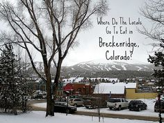 Where the locals go to eat in Breckenridge, Colorado | #myfirstCOtrip #breckenridgeorbust