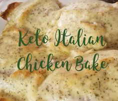 Keto Italian Chicken Bake – Low Carb with the Carrs