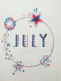 Fourth of July theme Bullet Journal Titles, Bullet Journal Travel, Creating A Bullet Journal, Bullet Journal Notebook, Bullet Journal Aesthetic, Bullet Journal Inspiration, Fireworks Background, Chalkboard Calendar, Planner Doodles