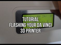 Tutorial: How To Flash Your Da Vinci 3d Printer With Repetier Host | 3d Printer Hacks - YouTube