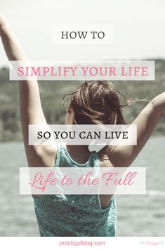 Simplifying your life allows you to focus on the things you want out of life! So in the end, you will live a more satisfying life because you didn't let things that weren't important to you take over your days. Find out how to simplify your life so you can live life to the full!