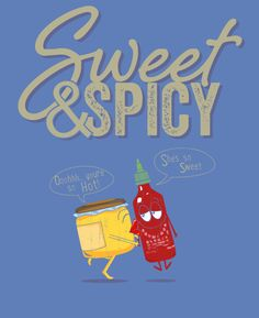Sweet & Spicy T- Shirt Foodie Fun