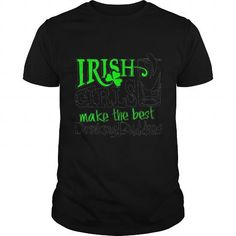 I Love Irish Girls- Best Drinking Buddies- saint patrick day shirts SHIRT T-Shirts
