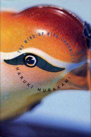 The Wind Up Bird Chronicle, by Haruki Murakami