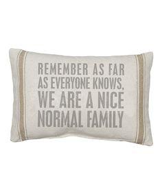 Primitives by Kathy Natural As Far As Everyone Knows Pillow | zulily