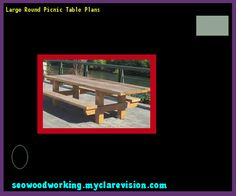 Large Round Picnic Table Plans 215403 - Woodworking Plans and Projects!