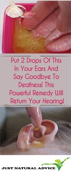 Put 2 Drops Of This In Your Ears And Say Goodbye To Deafness! This Powerful Remedy Will Return Your Hearing!