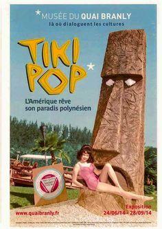 Tiki Pop Exibition in Paris. Musée du Quai Branly. 24/06/14 - 28/09/14