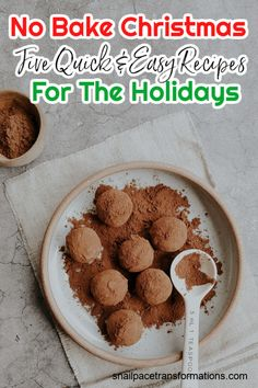 No Bake Christmas: Five Quick & Easy Recipes For The Holidays Homemade Christmas Treats, Christmas Recipes, Holiday Recipes, Christmas Goodies, Christmas Candy, Christmas Baking, Dessert For Dinner, Dessert Ideas, Dessert Recipes