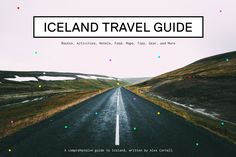 Iceland Travel Guide: Tips and Road Trip Itinerary | Alex Cornell | Alex Cornell is a San Francisco based Designer and Musician. This is his portfolio. | Alex Cornell is a San Francisco based Designer and Musician. This is his portfolio.