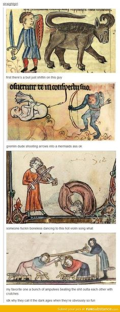 "Medieval art be like.... ""someone fucken boneless..."" LMFAO!!!!!!!!"
