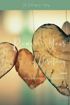 Romance Your Writing: Why Expectations Are Important - The Ordinary Love Story The Ordinary, Love Story, Romance, Writing, Movie Posters, Travel, Wayfarer, Poems, Romance Film