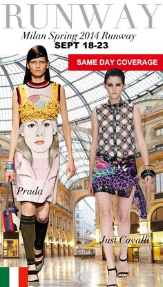 Trend Council:  Milan Spring 2014 Runway PRADA & JUST CAVALLI
