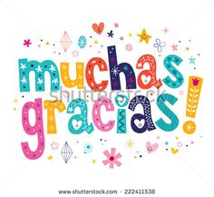 Muchas Gracias Many Thanks In Spanish Card Royalty Free Cliparts, Vectors, And Stock Illustration. Thanks In Spanish, Spanish Thank You, Thank You Images, Thank You Quotes, Thank You Cards, Happy Birthday Wishes, Birthday Greetings, Birthday Images, Birthday Quotes