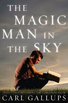 The Magic Man in the Sky Effectively Defending the #ChristianFaith  by Carl Gallups  #MagicManintheSky  Are #Christians just kidding themselves? Are believers wasting their lives serving an imaginary friend in the clouds?....  http://www.faithfulreads.com/2014/01/wednesdays-christian-kindle-books-early_22.html