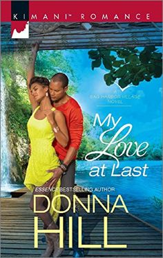 My Love at Last (Sag Harbor Village) by Donna Hill http://www.amazon.com/dp/0373864213/ref=cm_sw_r_pi_dp_eMWKvb1WQAHN9