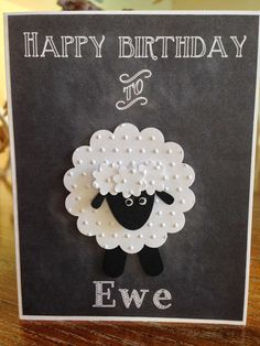 """The Joi of Living: My newest Bday """"Card"""" Project Bday Cards, Kids Birthday Cards, Handmade Birthday Cards, Birthday Images, Cricut Cards, Stampin Up Cards, Sheep Cards, Cute Cards, Cards Diy"""