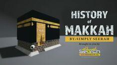 History of Makkah   About Islam