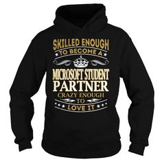 Microsoft Student Partner Skilled Enough Job Title TShirt