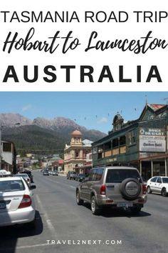 Tasmania Road Trip from Hobart to Launceston