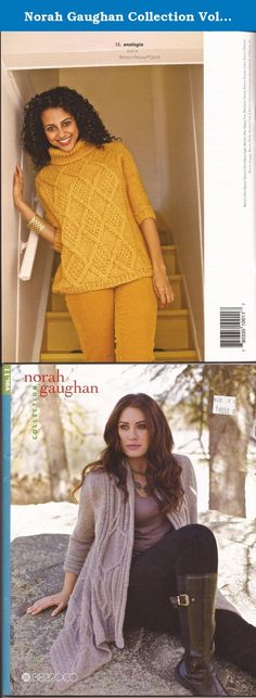 Norah Gaughan Collection Vol 11 Knitting Pattern Book. This collection includes fifteen garments, many variations on the theme of sweater. But oh, how they vary--from draping front panels to cable details, from bulky oversize cardigans to figure-skimming dresses and vests. Norah Gaughan's eleventh collection stands on the cutting edge of fashion while staying comfortable and wearable. These unmistakable designs use a variety of Berroco yarns, including Elements, Cirrus, Blackstone Tweed...