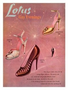 Vintage advert for Lotus evening shoes Retro Heels, Vintage Heels, Vintage Ads, Vintage Pink, Vintage Lingerie, Vintage Advertisements, Vintage Images, Vintage Style, Shoes Ads