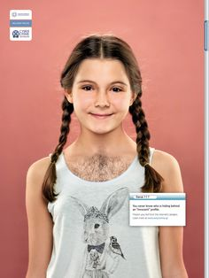Read more: https://www.luerzersarchive.com/en/magazine/print-detail/hellenic-police-62938.html HELLENIC POLICE You never know who is hiding behind an innocent profile. Protect your kid from the Internet's dangers. Awareness campaign sponsored by the Hellenic Police. Tags: Bold Ogilvy & Mather, Athens,Pantelis Zervos,HELLENIC POLICE,Christos Koumantos,Anna Chalari,Sofia Papatsoni