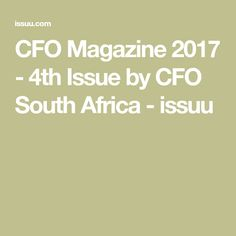 CFO Magazine 2017 - 4th Issue by CFO South Africa - issuu