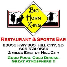 Big Horn Crossing Restaurant and Sports Bar in Hill City, South Dakota.