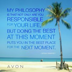 Inspirational Signs, My Philosophy, Oprah Winfrey, The Next, Plymouth, Avon, The Good Place, Psychology, No Response