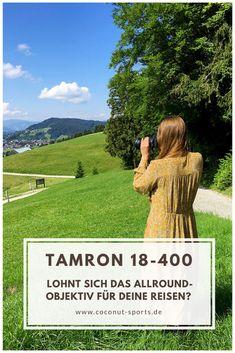 Das Tamron 18-400mm Superzoom im Produkttest. Im Test berichte ich euch von meinen Reisefotografie Erfahrungen und den Vor- und Nachteilen der Linse.