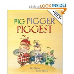 Pig, Pigger, Piggest.  Comparatives and Superlatives (rewriting of the 3 little pigs).