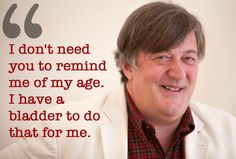 17 Of The Wisest Things Stephen Fry Has Ever Said