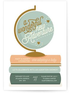 This Adventurous, Fun, And Warm Adoption Shower Invitation Features A Globe And Books To Welcome In The New Baby, Wherever He Or She Comes From. Hand Drawn, Green Baby Shower Invitations From Minted By Independent Artist Stephanie Strouse. Baby Shower Songs, Baby Shower Registry, Baby Shower Parties, Baby Shower Themes, Shower Baby, Shower Ideas, Adoption Baby Shower, Adoption Party, Book Shower