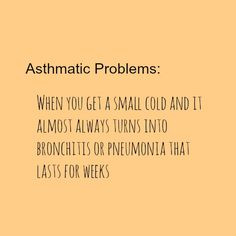 Being the asthma geek is no fun.