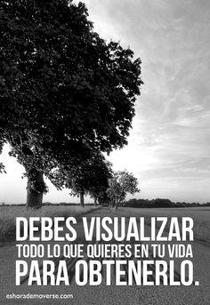 Visualizar lo que quieres... #eshorademoverse